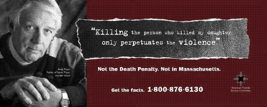 For those who are against the death penalty?